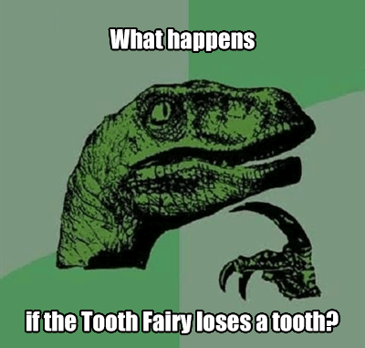 what if the tooth fairy loses a tooth