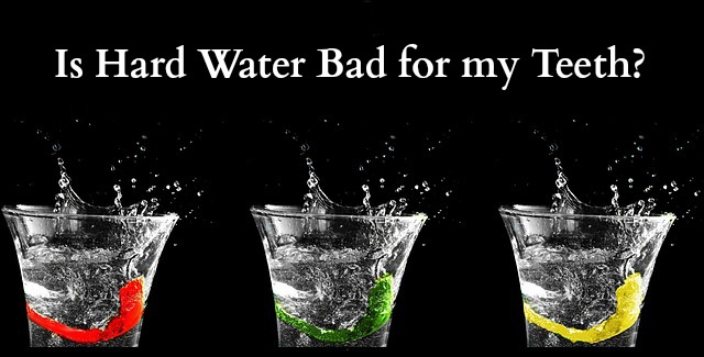 how does hard water affect oral health